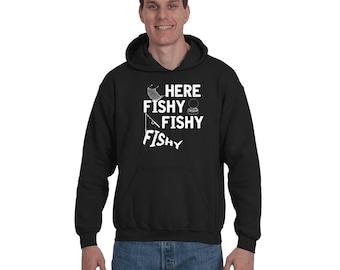 Here Fishy Fishy Tackle Carp Bass Love to Fish Fisherman Gift Idea Funny Fish Hoodie Sweatshirt