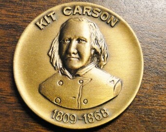 Kit Carson Medal Medallion 1809-1868 - Taos New Mexico - Excellent!