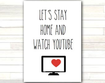 Greeting Card Let's Stay Home and Watch YouTube Valentine Love Romantic Printable Instant Download Last Minute DIY