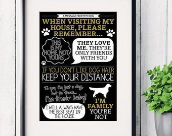 A message from dog funny art print 'When visiting my house…' rules, dog lover print, hanging dog print, dog rules print, funny dog sayings
