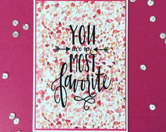 You Are My Most Favorite Card * Anniversary * Birthday * Wedding * Christening