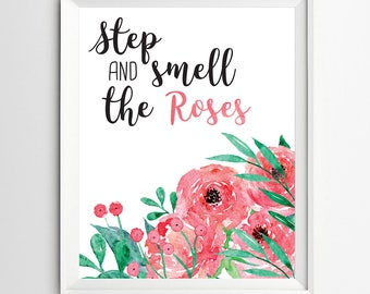 Stop and smell the roses printable wall art Baby nursery prints wall decor inspirational quote room decor digital print