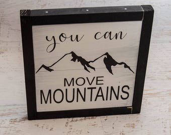 Child's Room Decor | Move Mountains | Wall Art For Boys Room | Wood Sign | Rustic Wood Sign | Wall Hanging | Great Xmas Gift