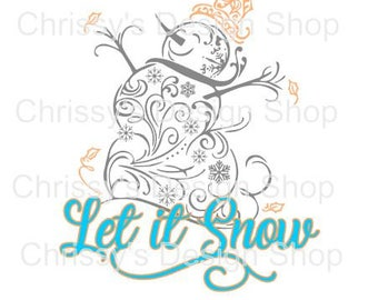 Let it snow snowman svg file / snowman cut file / dxf / eps / clip art / winter svg / snowy svg / christmas svg / Holiday dxf / snowman clip