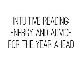 Intuitive Psychic Reading: Energy Advice for the Year Ahead