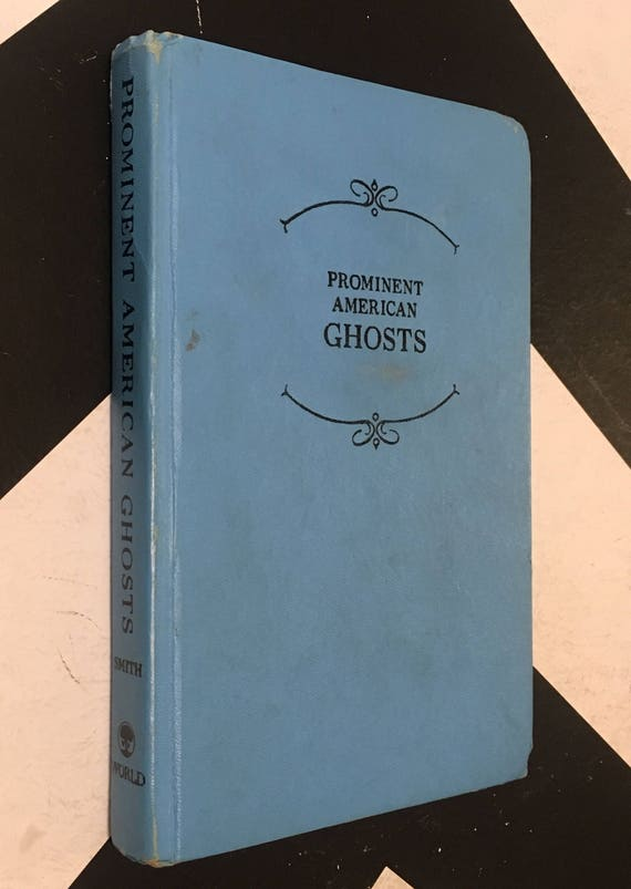 Prominent American Ghosts by Susy Smith vintage blue horror haunted house non-fiction book (Hardcover, 1967)