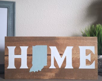 FREE SHIPPING -- Indiana Home Wooden Sign, Home Wooden Sign, Indiana Wooden Sign, Custom State Sign