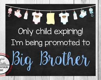Only Child Expiring,  I'm Being Promoted to Big Brother, Pregnancy Announcement Chalkboard Sign, Pregnancy Reveal Sign Printable Boy or Girl