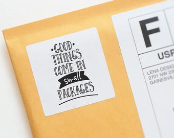 Good Things Come in Small Packages - Packaging Sticker - Snail Mail Stickers - Product Packaging - Happy Mail Stickers - Typography Sticker