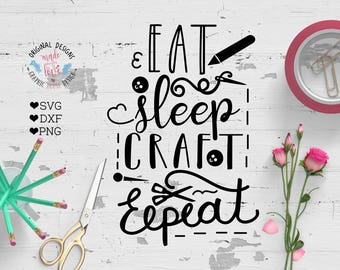 crafting svg, crafting cut file, craft svg, crafters svg, eat sleep craft repeat, heart svg, cricut, silhouette cameo SVG, DXF, PNG