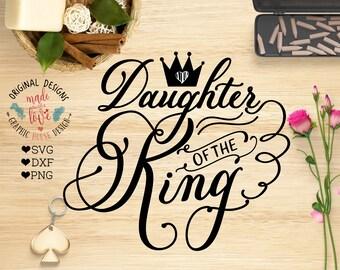 bible svg, scripture svg, daughter of the king, nursery svg, crown svg, girls svg, baby svg, christian svg, t-shirt design, decal design