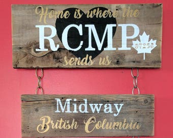 """RCMP Sign - """"Home is where the RCMP sends us"""" - Rustic Sign - Location Sign - Custom Sign - Wood Sign - Reclaimed Wood Sign - Canada"""