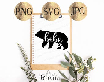 Baby Bear SVG, PNG, JPG, Downloadable Cut File, Cricut, Silhouette, Cutting Machine, Baby Bear Digital File, Iron On Transfer, baby svg