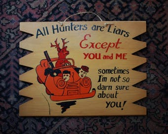 Handmade Vintage Hunting Sign - Gift For Hunters