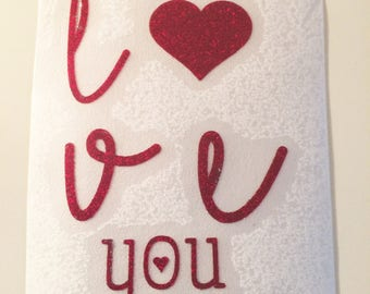 Love you  - Red Glitter Vinyl Decal