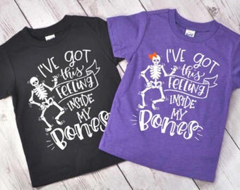 Halloween shirt for kids, I've got this feeling inside my bones, Halloween shirt for girls, halloween shirt for boys, sunshine in my pocket