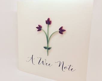 A Wee Note to Say - Little Flowers - Handmade quilled note card