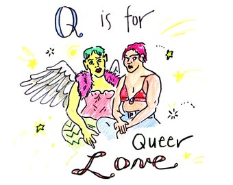 Q Is For Queer Love