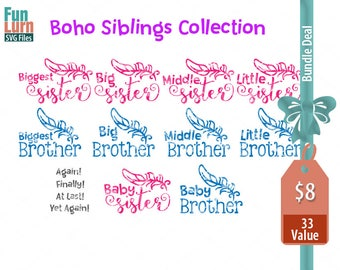 Biggest, Big, Middle, Little, Baby, Sister, Brother Siblings, Boho Siblings collection, Bundle svg png dxf eps