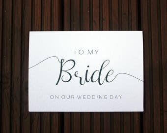 To My Bride On Our Wedding Day Simple Calligraphy A5 Card with Envelope