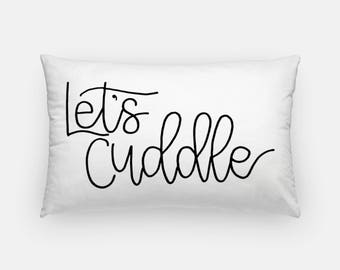 Let's Cuddle throw pillow, Farmhouse style, Gifts for her, throw pillow cover, home decor, anniversary gift, Wedding gift, Wedding present