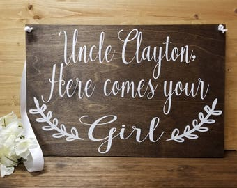 Uncle Here Comes Your Girl Sign-Here Comes The Bride-Ring Bearer Sign-Flower Girl Sign-Bridal Announcement
