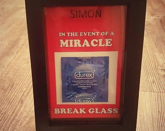 In the event of a miracle / emergency break glass
