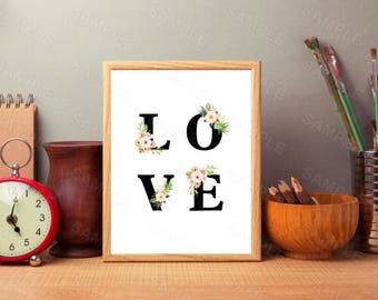 Love Print, Valentines Card, Floral Love, Love Printable, Home Decor Wall Art, Love Sign, Love Printable, Love Gift, Valentines Gift, Print
