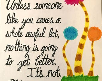 Unless (The Lorax) - Dr. Seuss