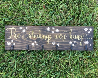"The Stockings Were Hung Wooden Christmas Stocking Holder Sign/26""/White and Gold/Stocking Holder/Stocking Hanger/Christmas Stockings"