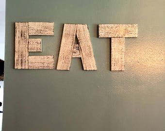 Eat Sign - Farmhouse Kitchen - Rustic Wood Sign - Cedar- Large Wood Sign - Food Sign - Kitchen Decor - Eat Letters - Wood Letters