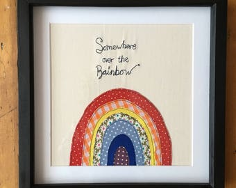 Somewhere over the Rainbow embroidered, mounted and framed. Can be Personalised. Bespoke gift. Great present for new baby, childrens room