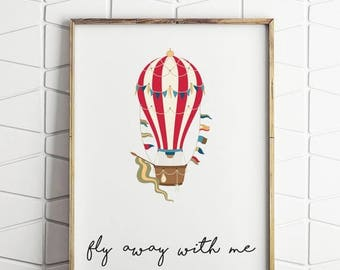 50% OFF NEW LUXE fly away with me, inspirational quote, kids room decor, air balloon decor, instant download