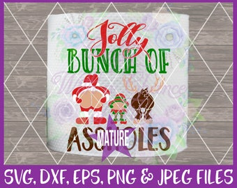 Jolly Bunch of As*holes SVG Santa Butt SVG Christmas Toilet Paper SVG Funny Xmas Tp Svg Elf Mooning Svg Dxf Eps Png Jpg Digital Download