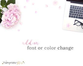 Add on: Font or Color Change