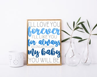Love You Forever Printable, Print, 8x10, Great Gift, Digital Home Decor, Printable Quote, Home Printable Wall Art, Mom Quote, Son Daughter