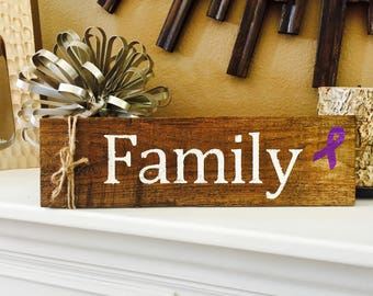 Small Custom-made Rustic Family Sign to Support the families fighting cancer.