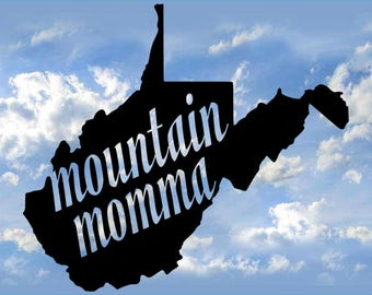 Moutain Momma decal, WV decal, West Virginia decal, jeep decal, yeti cup decal, car decal, truck decal, laptop decal