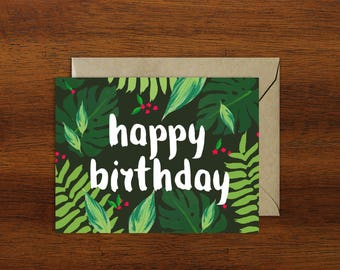 Tropical Leaves Happy Birthday Card // A2 Size