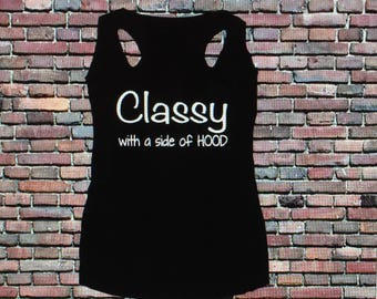 Classy with a side of HOOD racerback tank.
