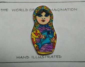 Matryoshka babuskha nesting doll pin badge brooch.plastic.hand illustrated.hand draw Brooch