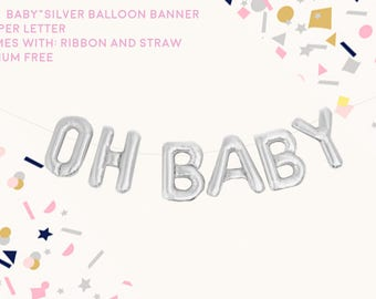 Oh baby balloon/ gender reveal kit/ balloon banner/ silver balloon/ air filled banner/ baby shower decorations/ gender reveal party/