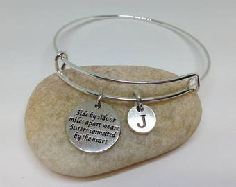 Side by Side or Miles Apart We are sisters connected by the heart Bracelet, Sister Bangle, Personalized bracelet