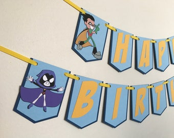 Teen Titans GO Birthday Banner / Please read Item details before Ordering