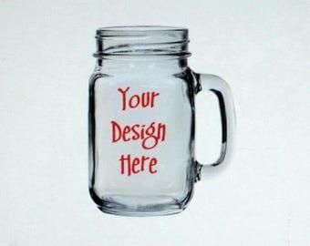 Mason Jar drinking glass, Nasty woman glass, nasty women custom glass, groomsmen glass, bridesmaid glass, custom drinking glass