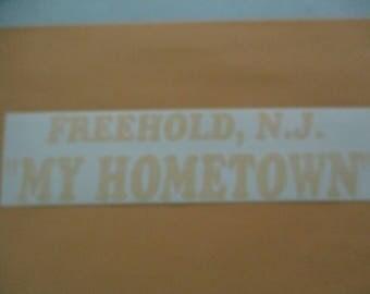Freehold, N.J. My Hometown - Vinyl Sticker in Yellow