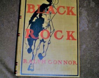 RARE Black Rock Ralph Connor 1900