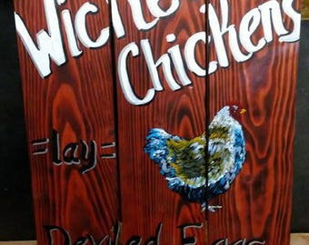 Wicked chicken wall plaque on reclaimed pallet type wood