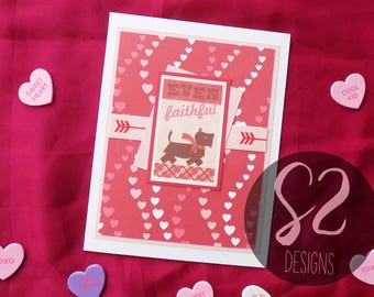 Handmade Ever Faithful Valentines Card