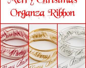 Merry Christmas Ribbon, Christmas Organza Ribbon, Holiday Ribbon, Wrapping Ribbon, Christmas Crafts, Christmas Wedding Decor, 25mm ribbon